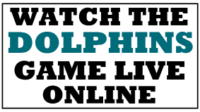 Watch the Dolphins Game Online