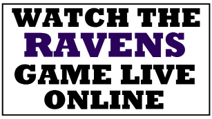 Watch the Ravens Game Online