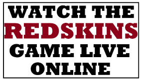 Watch the Redskins Game Online