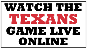 Watch the Texans Game Online