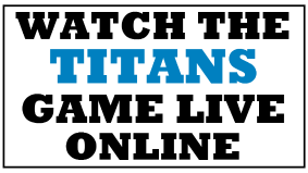 Watch the Titans Game Online